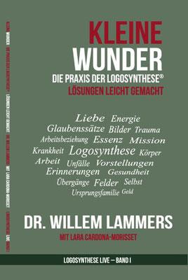 Willem Lammers: Kleine Wunder