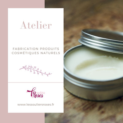 Atelier produits cosmétiques naturels