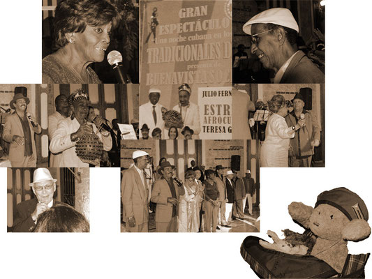Das ist kein Plakat, sondern alles eigene Aufnahmen. Denn: wir waren dort - im Buena Vista Social Club!