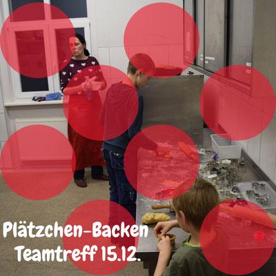 Teamtreff mit Plätzchen-Backen am 15.12.2017