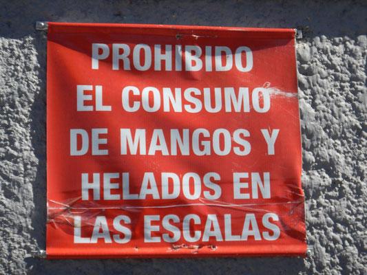 ok...Mangos und Glace sind auf der Treppe verboten...