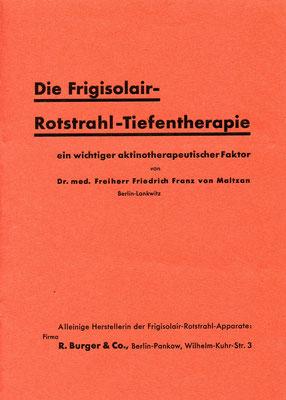 Erste Untersuchungsergebnisse mit dem Frigisolair-Rotstrahl-Tiefentherapie