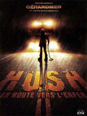 Hush - En Route Vers L'Enfer