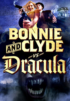 Bonnie & Clyde Vs. Dracula (2008/de Timothy Friend)