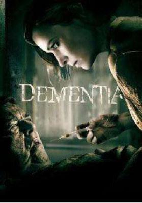 Dementia (2015/de Mike Testin)