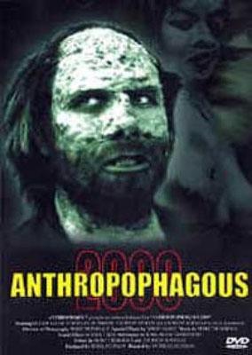 Anthropophagous 2000 (1999/de Andreas Schnaas)
