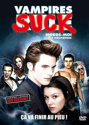 Mords-Moi Sans Hésitation - Vampires Suck (2010/de Jason Friedberg & Aaron Seltzer)