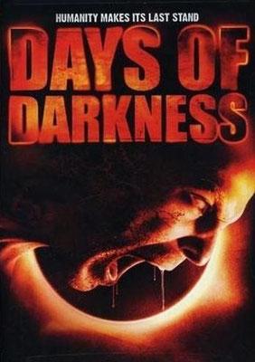Days Of Darkness (2007/de Jake Kennedy)
