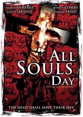 All Souls Day - La Journée Des Morts (2005/de Jeremy Kasten)