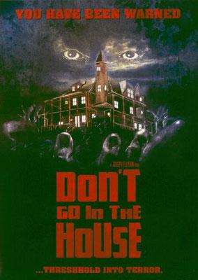 Don't Go In The House (1980/de Joseph Ellison)