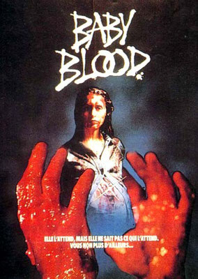 Baby Blood (1989/de Alain Robak)