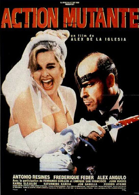 Action Mutante (1992/de Alex De La Iglesia)