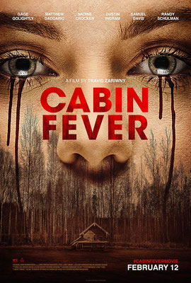 Cabin Fever (2016/de Travis Zariwny)