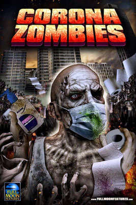 Corona Zombie (2020/de Charles Band)