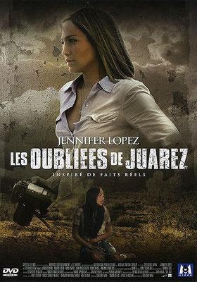 Les Oubliées De Juarez (2006/de Gregory Nava)
