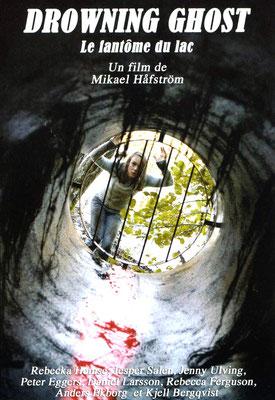 Drowning Ghost - Le Fantôme Du Lac (2004/de Mikael Hafström)