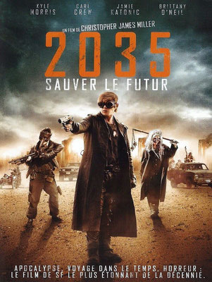2035 - Sauver Ler Futur (2013/de Christopher James Miller)