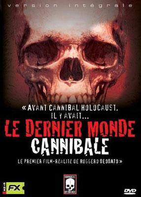 Le Dernier Monde Cannibale