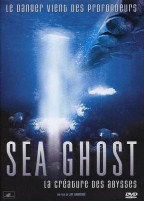 Sea Ghost - La Créature Des Abysses