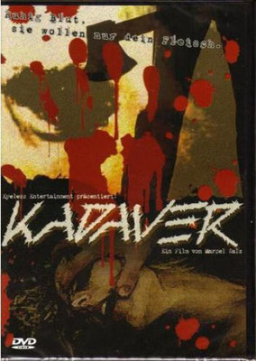 Kadaver (2007/de Marcel Walz)