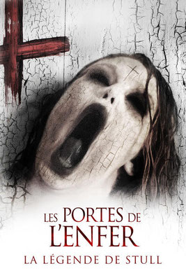 Les Portes De L'Enfer - La Légende De Stull (2013/de Anthony Leonardi III)