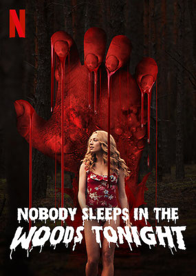 Nobody Sleeps In The Woods Tonight (2020/de Bartosz M. Kowalski)