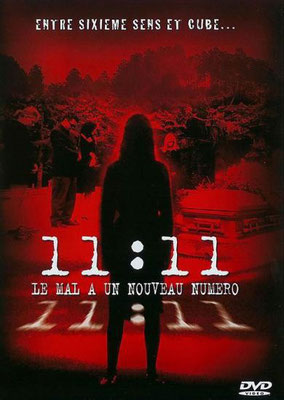 11:11 Le Mal A Un Nouveau Numéro (2004/de Michael Bafaro)