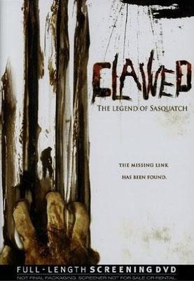 Clawed - The Legend Of Sasquatch (2005/de Karl Kozak)