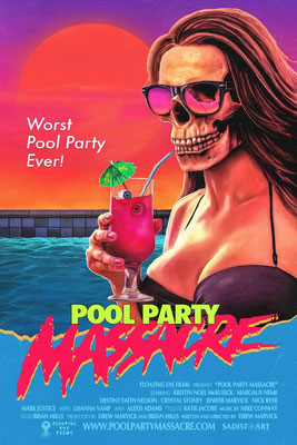 Pool Party Massacre (2017/de Drew Marvick)