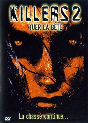 Killers 2 - Tuer La Bête (2002/de David Michael Latt)