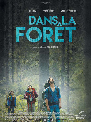 Dans La Forêt (2016/de Gilles Marchand)