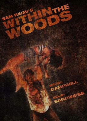 Within The Woods (1978/de Sam Raimi)