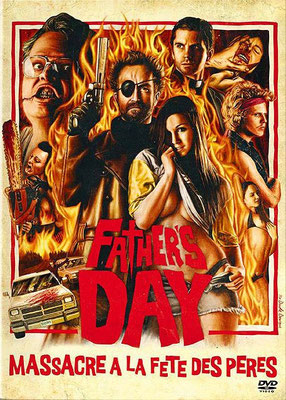 Father's Day - Massacre A La Fête Des Pères