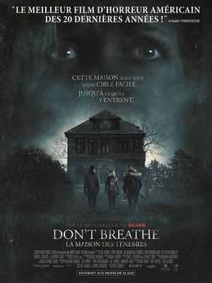 Don't Breathe - La Maison des Ténèbres (2016/de Fede Alvarez)