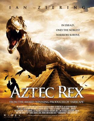 Aztec Rex (2007/de Brian Trenchard-Smith)