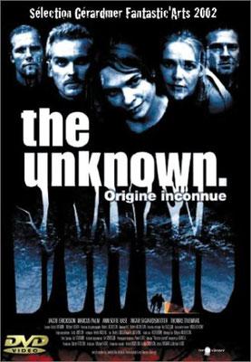 The Unknown - Origine Inconnue