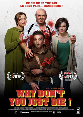 Why Don't You Just Die ! (2013/de Kirill Sokolov)