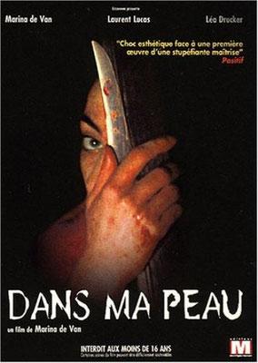 Dans Ma Peau (2002/de Marina De Van)