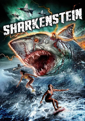 Sharkenstein (2016/de Mark Polonia)