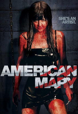 American Mary (2012/de Jen Soska & Sylvia Soska)