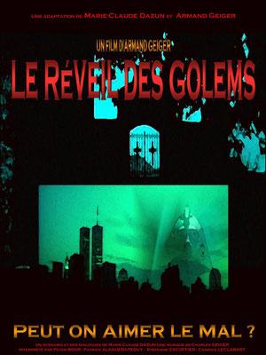 Le Réveil Des Golems (2008/de Armand Geiger)