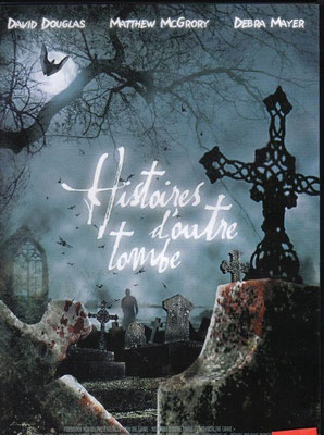 Histoires d'Outre-Tombe