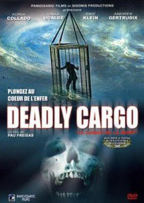Deadly Cargo (2003/de Pau Freixas)
