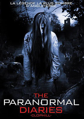 The Paranormal Diaries - Clophill