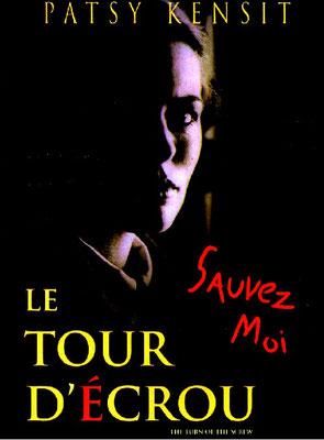 La Tour d'Ecrou (1992/de Rusty Lemorande)