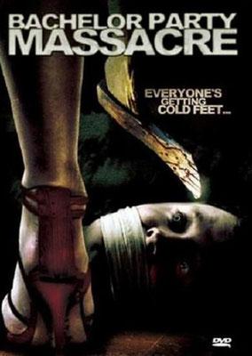 Bachelor Party Massacre (2006/de Schumacker Halpern Overdrive)
