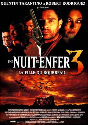 Une Nuit En Enfer 3 - La Fille Du Bourreau