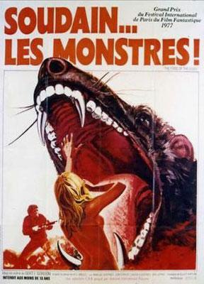 Soudain... Les Monstres (1976/de Bert I. Gordon)