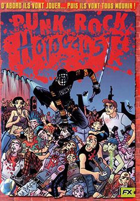 Punk Rock Holocaust (2004/de Doug Sakmann)