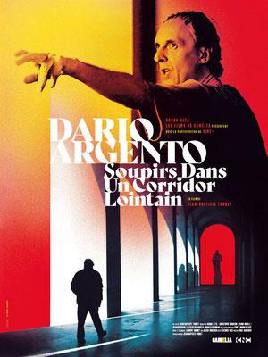 Dario Argento - Soupirs Dans Un Corridor Lointain (2019/de Jean-Baptiste Thoret)